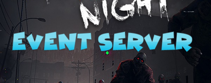Announcement:  Fear the Night Event Server